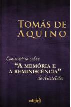 """Comentário sobre a """"A Memória e a Reminiscência"""" de Aristóteles"""