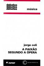 A Paixão Segundo a Ópera