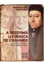 A Reforma Litúrgica de Cranmer (Permanência)