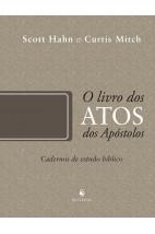 O Livro dos Atos dos Apóstolos - Cadernos de Estudo Bíblico