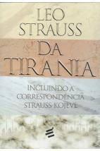 Da Tirania - Incluindo a correspondência Strauss-Kolève