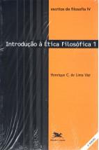 Escritos de Filosofia IV - Introdução à Ética Filosófica 1