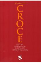 Estética Como Ciência da Expressão e Linguística Geral