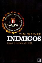 Inimigos - Uma Historia do FBI