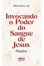 Invocando o Poder do Sangue de Jesus