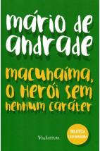 Macunaíma, o Herói Sem Nenhum Caráter (Via Leitura)