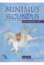 Minimus Secundus - Desenvolvendo o latim (livro do aluno)