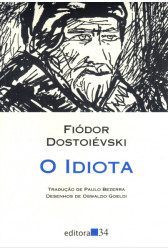 O Idiota (Editora 34)