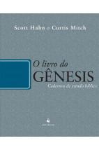 O Livro do Gênesis - Cadernos de Estudo Bíblico