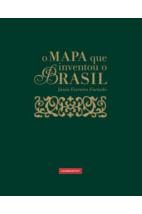 O Mapa que Inventou o Brasil