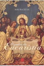 O Poder da Eucaristia
