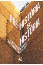 Pré-História & História - As instituições e as ideias em seus fundamentos religiosos