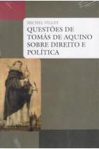 Questões de Tomás de Aquino Sobre Direito e Política