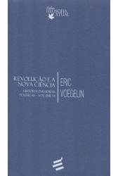 Revolução e a Nova Ciência - História das Ideias Políticas - Vol. VI