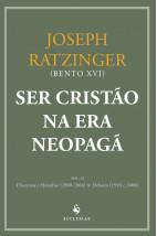 Ser Cristão na Era Neopagã - Vol. II