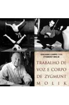 Trabalho de Voz e Corpo de Zygmunt Molink