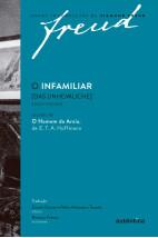 O infamiliar [Das Unheimliche] - Edição comemorativa bilíngue (1919-2019)
