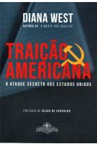 Traição americana - O ataque secreto aos Estados Unidos