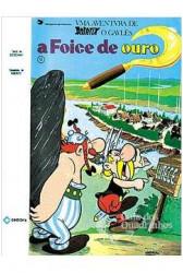 Asterix: A foice de ouro (Capa dura) (ASPECTO USADO)
