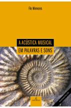 A Acústica Musical Em Palavras e Sons