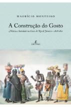 A Construção do Gosto-Música e Sociedade Na Corte do Rio de Janeiro-1808-1821