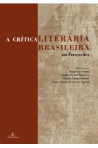 A Crítica Literária Brasileira Em Perspectiva