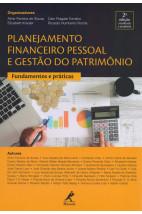 Planejamento financeiro pessoal e gestão do patrimônio: fundamentos e práticas