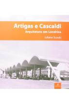 Artigas e Cascaldi: Arquitetura Em Londrina
