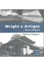 Wright e Artigas-Duas Viagens