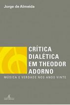 Crítica Dialética Em Theodor Adorno