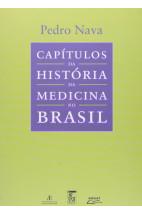 Capítulos da História da Medicina No Brasil