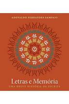 Letras e Memória-Uma Breve História da Escrita