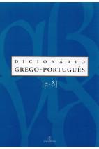 Dicionário Grego - Português Vol.1
