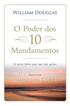 O poder dos 10 mandamentos