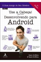 Use a Cabeça ! Desenvolvendo para Android