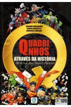 Quadrinhos através da história - As eras dos Super-Heróis