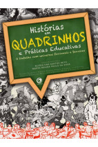 Histórias em quadrinhos e Práticas Educativas - O Trabalho com universos ficcionais e fanzines