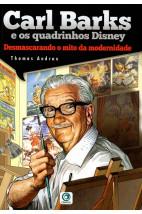 Carl Barks e os quadrinhos Disney - Desmascarando o mito da modernidade
