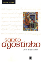 Santo Agostinho: Uma biografia
