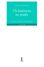 Os Histéricos no Poder - Cartas de um Terráqueo ao Planeta Brasil - Vol. VIII