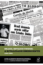 Brasil - Estados Unidos: A rivalidade emergente (1950-1988)