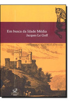 Em Busca da Idade Média