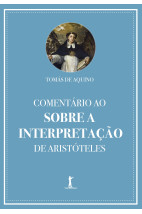 Comentário ao Sobre a Interpretação de Aristóteles