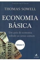 Economia Básica - Um Guia de Economia Voltado ao Senso Comum - Volume 2
