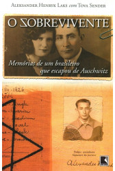 O Sobrevivente: Memórias de um brasileiro que escapou de Auschwitz