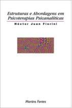 Estruturas e abordagens em psicoterapias psicanalíticas