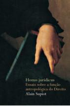 Homo juridicus - Ensaio sobre a antropológica do direito