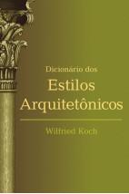 Dicionário dos estilos arquitetônicos