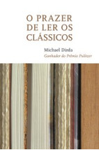 O prazer de ler os clássicos
