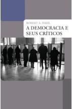 A democracia e seus críticos
